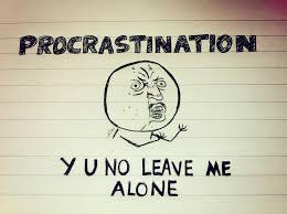 How NOT toprocrastinate