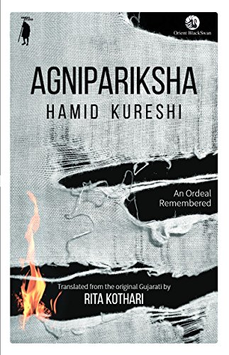 Agnipariksha by Hamid Kureshi: Translated by Rita Kothari